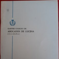 Libros de segunda mano: GUÍA OFICIAL ILUSTRE COLEGIO DE ABOGADOS LUCENA CÓRDOBA 1979. Lote 154742992
