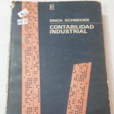 Libros de segunda mano: 11521 - CONTABILIDAD INDUSTRIAL - FUNDAMENTOS Y PRINCIPALES PROBLEMAS. Lote 154753370