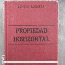 Libros de segunda mano: TEXTOS LEGALES - PROPIEDAD HORIZONTAL - BOLETÍN OFICIAL DEL ESTADO. Lote 154877762