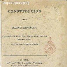 Libros de segunda mano: CONSTITUCIÓN PARA LA NACIÓN ESPAÑOLA (1809) / A. FLOREZ ESTRADA. BIRMINGHAM, 1810. ( FACSÍMIL 2010). Lote 155028274