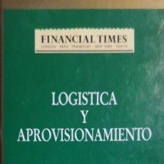 Libros de segunda mano: LOGÍSTICA Y APROVISIONAMIENTO - MARTIN CHRISTOPHER . Lote 155173650