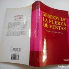 Libros de segunda mano: ENRIQUE CARLOS DÍEZ DE CASTRO GESTIÓN DE LA FUERZA DE VENTAS Y93044. Lote 155244738