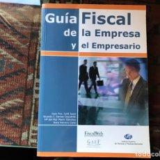 Libros de segunda mano: GUÍA FISCAL DE LA EMPRESA Y DESDE EMPRESARIO.JUAN FRANCISCO JULIA. COMO NUEVO. Lote 155545086