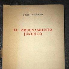 Libros de segunda mano: EL ORDENAMIENTO JURÍDICO. SANTI ROMANO. . Lote 155595926