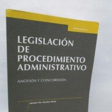 Libros de segunda mano: LEGISLACION DE PROCEDIMIENTO ADMINISTRATIVO. ANOTADA Y CONCORDADA. SALVADOR VTE. MARTINEZ FERRER.. Lote 155758526