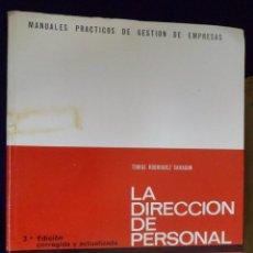 Libros de segunda mano: LA DIRECCIÓN DE PERSONAL. TOMÁS RODRIGUEZ SAHAGÚN. DEUSTO. Lote 155759518