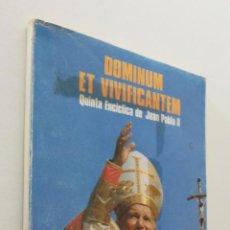Libros de segunda mano: DOMINUM ET VIVIFICANTEM - JUAN PABLO II PAPA, SANTO. Lote 155768985