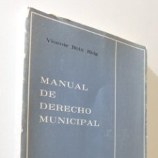 Libros de segunda mano: MANUAL DE DERECHO MUNICIPAL - BOIX REIG, VICENTE. Lote 155770909