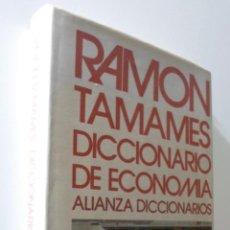 Libros de segunda mano: DICCIONARIO DE ECONOMÍA - TAMAMES, RAMÓN. Lote 155770937