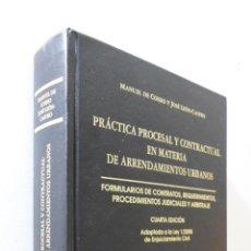 Libros de segunda mano: PRÁCTICA PROCESAL Y CONTRACTUAL EN MATERIA DE ARRENDAMIENTOS URBANOS - COSSÍO Y MARTÍNEZ, MANUEL DE. Lote 155773041