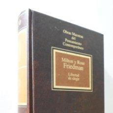 Libros de segunda mano: LIBERTAD DE ELEGIR - FRIEDMAN, MILTON. Lote 155773358