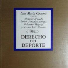 Libros de segunda mano: DERECHO DEL DEPORTE / LUIS MARÍA CAZORLA PRIETO (DIRECTOR). MADRID : EDITORIAL TECNOS, 1992. . Lote 156052086