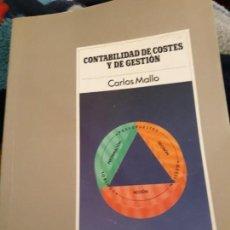Libros de segunda mano: CONTABILIDAD DE COSTES Y GESTION. CARLOS MALLO.. Lote 156492574