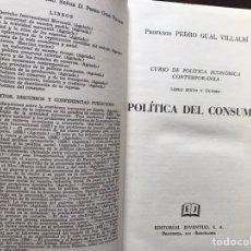 Libros de segunda mano: POLÍTICA DEL CONSUMO. PEDRO GUAL. CUBIERTAS REGULAR. Lote 156518108