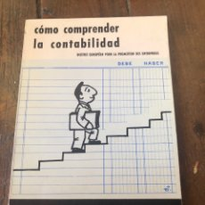 Libros de segunda mano: CÓMO COMPRENDER LA CONTABILIDAD. Lote 156522369