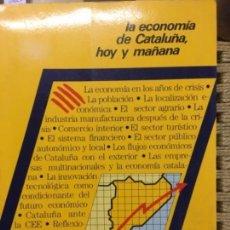 Libros de segunda mano: LA ECONOMIA DE CATALUÑA, HOY Y MAÑANA, JOAN SARDA DEXEUS. Lote 156526490