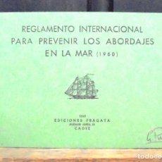 Libros de segunda mano: REGLAMENTO INTERNACIONAL PARA PREVENIR LOS ABORDAJES EN LA MAR 1960 1969 FRAGATA EDICIONES IMPECABLE. Lote 156838358