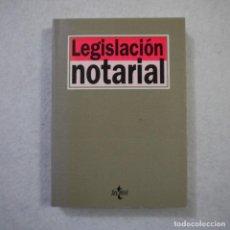 Libros de segunda mano: LEGISLACIÓN NOTARIAL - EDITORIAL TECNOS - 1995. Lote 156861010