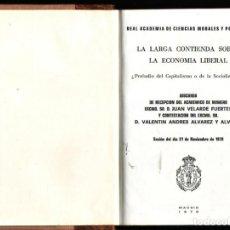 Libros de segunda mano: LA LARGA CONTIENDA SOBRE LA ECONOMIA LIBERAL.PRELUDIO DEL CAPITALISMO O DE LA SOCIALIZACIÓN?VELARD2 . Lote 157827818