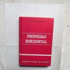 Libros de segunda mano: PROPIEDAD HORIZONTAL TEXTOS LEGALES BOLETIN OFICIAL DEL ESTADO. Lote 157850618