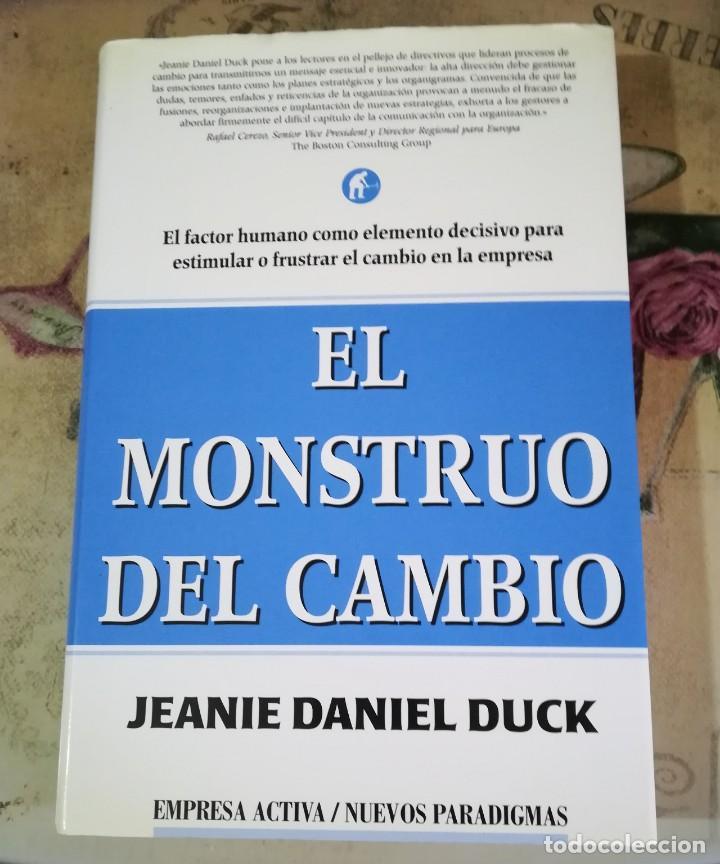 EL MONSTRUO DEL CAMBIO - JEANIE DANIEL DUCK (Libros de Segunda Mano - Ciencias, Manuales y Oficios - Derecho, Economía y Comercio)
