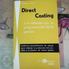 Libros de segunda mano: DIRECT COSTING Y SU RELACIÓN CON LA PROGRAMACIÓN DE LA GESTIÓN - BÖHM Y WILLE. Lote 158153970