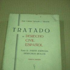 Libros de segunda mano: TRATADO DE DERECHO CIVIL ESPAÑOL . TOMO II PROF. CALIXTO VALVERDE Y VALVERDE 1937. Lote 158551390
