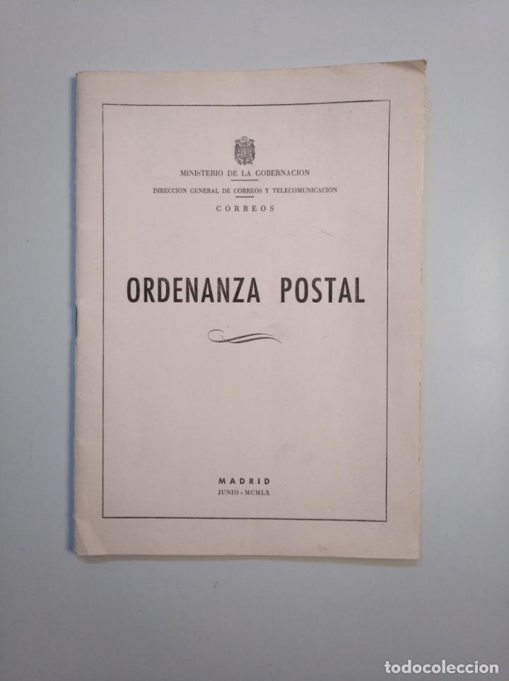 ORDENANZA POSTAL. MINISTERIO DE LA GOBERNACION. MADRID JUNIO 1960. TDK379 (Libros de Segunda Mano - Ciencias, Manuales y Oficios - Derecho, Economía y Comercio)
