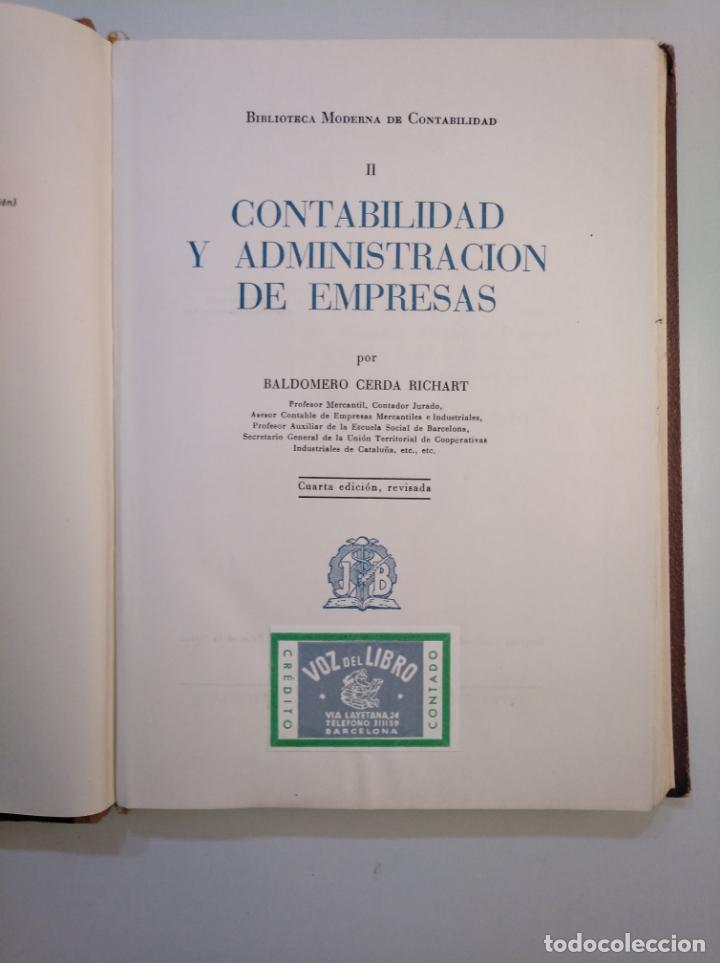 Libros de segunda mano: CONTABILIDAD Y ADMINISTRACIÓN DE EMPRESAS. - CERDÁ RICHART, BALDOMERO. J. BRUGUER Editor. TDK379 - Foto 3 - 158683154
