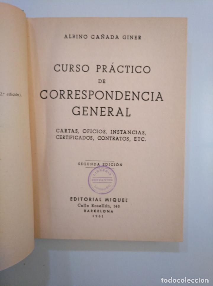 Libros de segunda mano: CURSO PRÁCTICO DE CORRESPONDENCIA GENERAL. ALBINO CAÑADA GINER. EDITORIAL MIQUEL 1961. TDK379 - Foto 2 - 158683718
