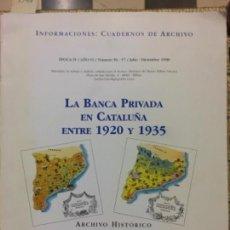 Libros de segunda mano: LA BANCA PRIVADA EN CATALUÑA ENTRE 1920 Y 1935, MILAGROS ZABALETA. Lote 158709494