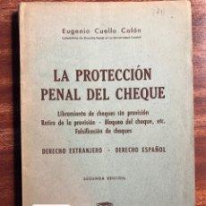 Libros de segunda mano: LA PROTECCIÓN PENAL DEL CHEQUE, EUGENIO CUELLO CALÓN. Lote 158959802