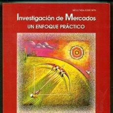 Libros de segunda mano: INVESTIGACIÓN DE MERCADOS. UN ENFOQUE PRÁCTICO. NARESH K. MALHOTRA. Lote 159012962