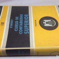 Libros de segunda mano: FINEY - CURSO DE CONTABILIDAD SUPERIOR - TOMO III. Lote 159130666