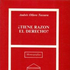 Livres d'occasion: ¿TIENE RAZÓN EL DERECHO? / ANDRÉS OLLERO. Lote 159200226