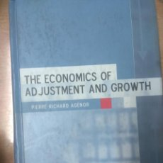 Libros de segunda mano: THE ECONOMICS OF ADJUSTMENT AND GROWTH PIERRE-RICHARD AGENOR. Lote 159299858