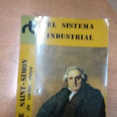 Libros de segunda mano: SAINT-SIMON, HENRI DE.//EL SISTEMA INDUSTRIAL. PRÓLOGO DE CARLOS MOYA.. Lote 159585454
