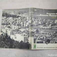 Libros de segunda mano: GALICIA - PROGRAMAS DE ACTUACION MUNICIPAL 1972/73/74 AYUNTAMIENTO DE VIGO + INFO 1S.. Lote 160002042