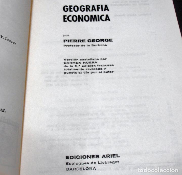 Libros de segunda mano: GEOGRAFIA ECONOMICA, PIERRE GEORGE - Foto 2 - 160485706