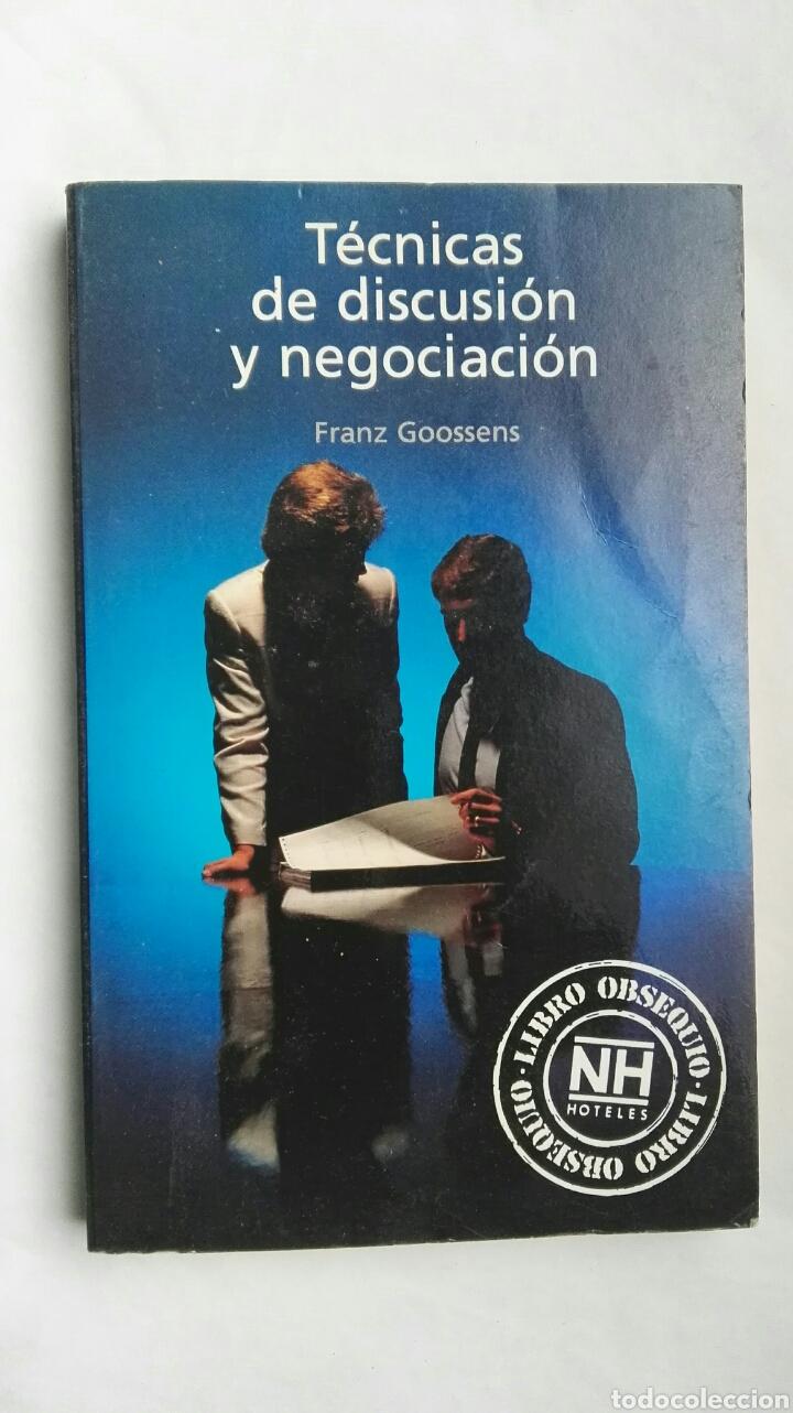 TÉCNICAS DE DISCUSIÓN Y NEGOCIACIÓN (Libros de Segunda Mano - Ciencias, Manuales y Oficios - Derecho, Economía y Comercio)