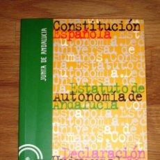 Libros de segunda mano: CONSTITUCIÓN ESPAÑOLA ; ESTATUTO DE AUTONOMÍA DE ANDALUCÍA ; DECLARACIÓN UNIVERSAL DE DERECHOS HUMAN. Lote 160576994