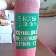 Libros de segunda mano: CONTABILIDAD DE SOCIEDADES MERCANTILES. F.BOTER , J.SERRA, JUVENTUD. 1970. Lote 160691210