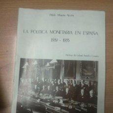 Livres d'occasion: LA POLÍTICA MONETARIA EN ESPAÑA, 1919-1935. Lote 160861838