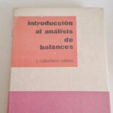 Libros de segunda mano: INTRODUCCION AL ANALISIS DE BALANCES. J.CABALLERO ROBLES. ICE. . 2. Lote 160976634