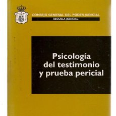Libros de segunda mano: CUADERNOS DE DERECHO JUDICIAL. VII/2005. PSICOLOGÍA DEL TESTIMONIO Y PRUEBA PERICIAL. (RF.MA)Ñ5. Lote 161221290