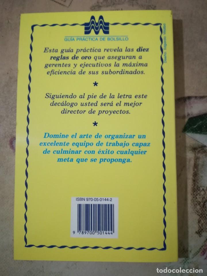Libros de segunda mano: Las 10 reglas de oro para trabajar en equipo. Cómo conseguir que se hagan las cosas - Randolph/Posne - Foto 2 - 161233742