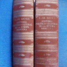 Libros de segunda mano: HISTORIA POLITICA Y CULTURAL DE LA EUROPA MODERNA CARTON J.H. HAYES VOLUMEN I Y II. Lote 161236354