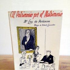 Libros de segunda mano: AL PATRIMONIO POR EL MATRIMONIO. PARKINSON, C. NORTHCOTE. DEUSTO. 1 ª ED. 1962. Lote 161572654