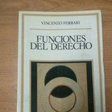 Libros de segunda mano: FUNCIONES DEL DERECHO   VINCENZO FERRARI . Lote 162378498