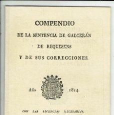 Libros de segunda mano: COMPENDIO DE LA SENTENCIA DE GALCERÁN DE REQUESENS Y DE SUS CORRECCIONES. AÑO 1814. (MENORCA.2.3). Lote 162458310